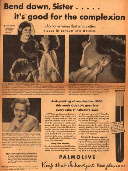 Palmolive Company's Palmolive Soap – Bend down sister...it's good for the complexion (1932)