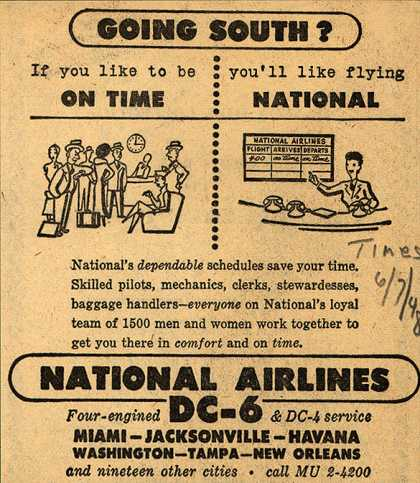 National Airline's Dependable schedules – Going South? If you like to be on Time you'll like flying National (1948)