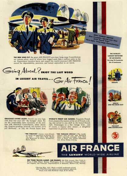 Air France – Going Abroad? Enjoy the Last Word in Luxury Air Travel... Go Air France (1952)