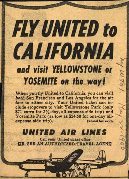 United Air Line's California – Fly United to California and visit Yellowstone or Yosemite on the way (1950)