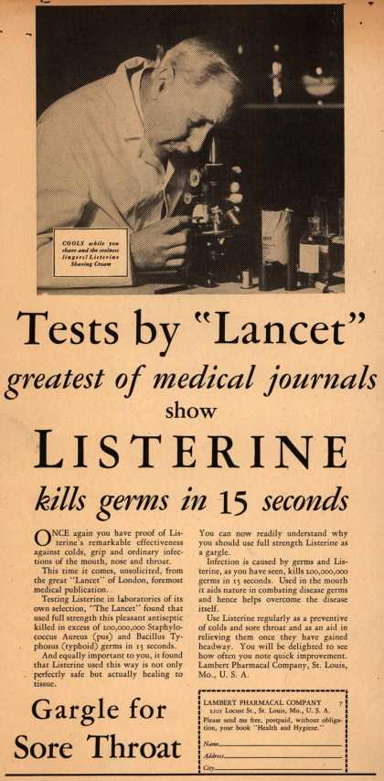 "Lambert Pharmacal Company's Listerine – Tests by ""Lancet"" greatest of medical journals show Listerine kills germs in 15 seconds (1930)"