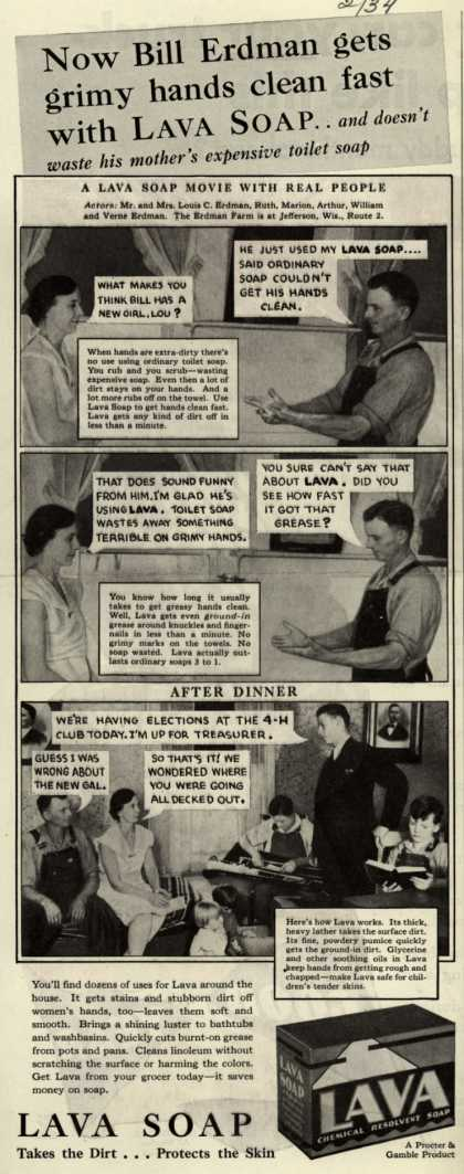 Procter & Gamble Co.'s Lava Soap – Now Bill Erdman gets grimy hands clean fast with Lava Soap (1934)