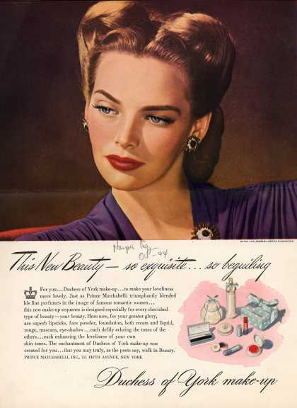 Prince Matchabelli's Duchess of York Make-ups – This New Beauty So Exquisite... So Beguiling. Duchess of York Makeup (1944)