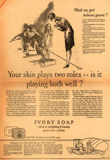 Procter & Gamble Co.'s Ivory Soap – Your skin plays two roles... is it playing both well? (1927)