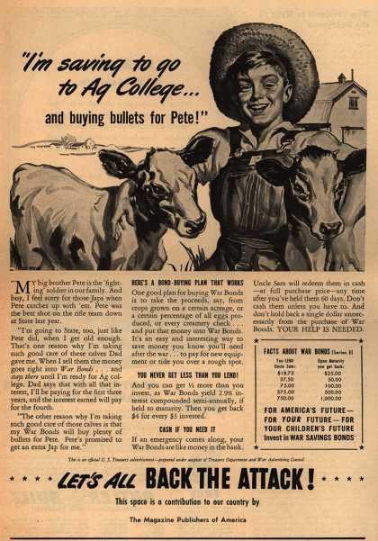 "U. S. Treasury Dept.'s War Bonds – ""I'm Saving To Go To Ag College... and Buying Bullets for Pete!"" (1944)"