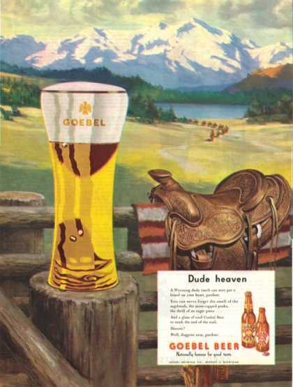 Goebel Beer – Dude Heaven – Sold (1947)
