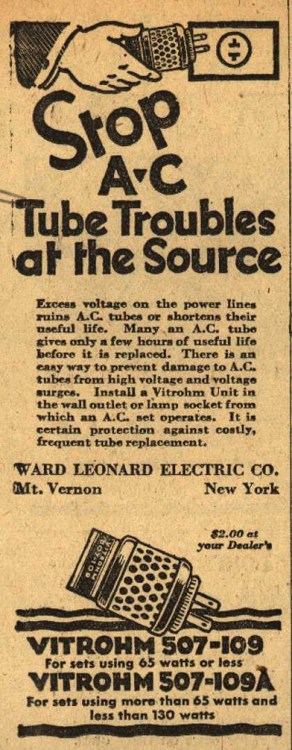 Ward Leonard Electric Company's Vitrohm Units – Stop AC Tube Troubles at the Source (1930)