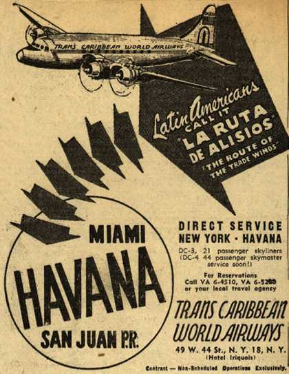 Trans Caribbean World Airway's various destinations – Miami, Havana, San Juan P.R. (1940)