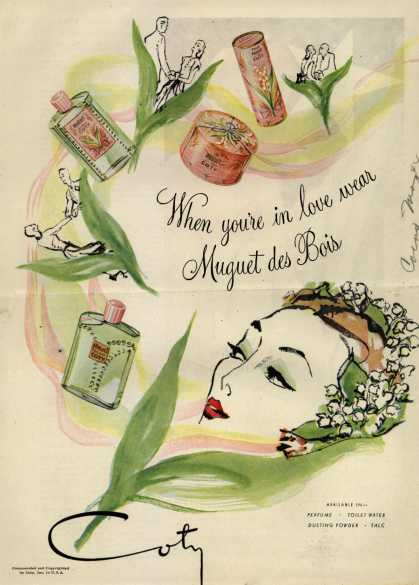 Coty's Muguet des Bois Cosmetics – When you're in love wear Muguet des Bois (1944)