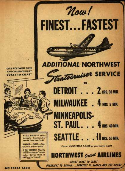 Northwest Airline's Stratocruiser – Now! Finest... Fastest additional Northwest Stratocruiser Service (1950)