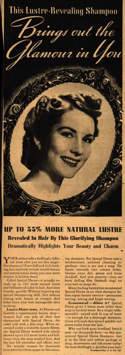 Procter & Gamble Co.'s Special Drene Shampoo – This Lustre-Revealing Shampoo Brings out the Glamour in You (1940)