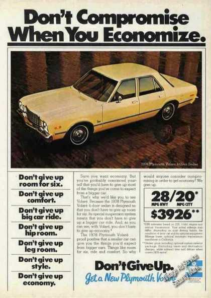 "Yellow Plymouth Volare ""Don't Compromise"" (1978)"