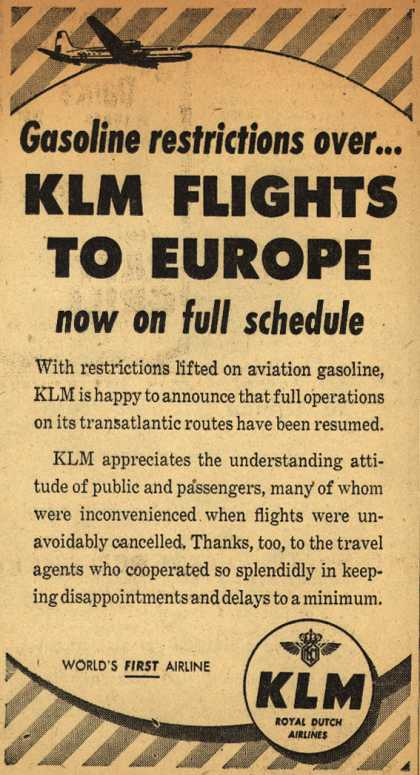KLM Royal Dutch Airline's Europe – Gasoline restrictions over... KLM Flights To Europe now on full schedule (1952)