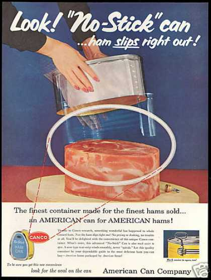 American Can Company No Stick Ham Slips Out (1957)