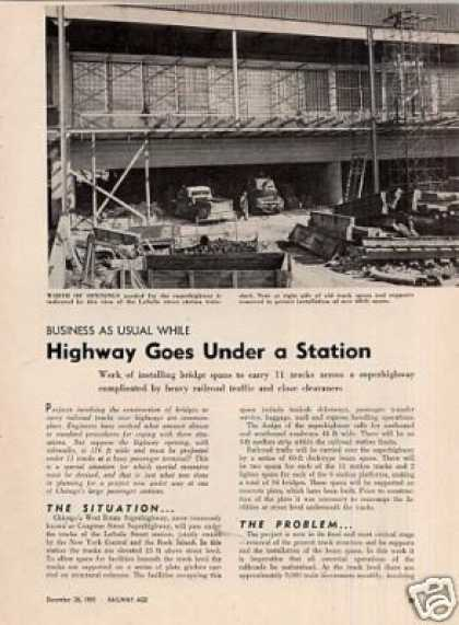 """Highway Goes Under a Station"" Article/chicago (1955)"