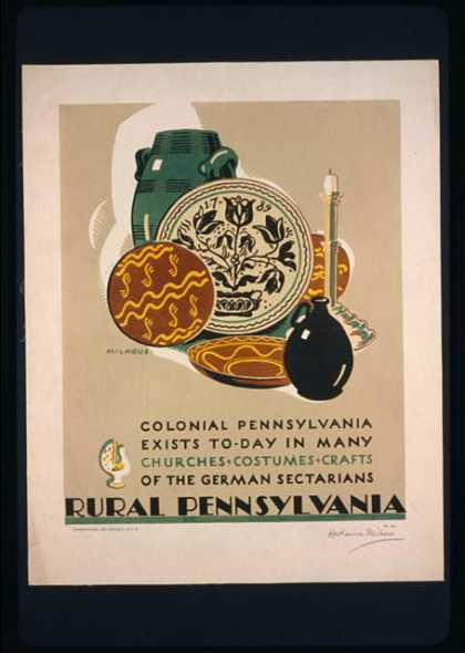 Rural Pennsylvania – Colonial Pennsylvania exists to-day in many churches, costumes, crafts of the German Sectarians / Milhous. (1936)
