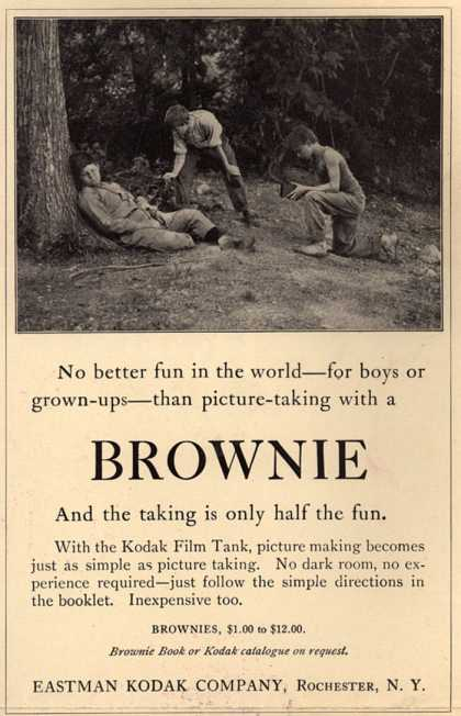 Kodak's Brownie cameras – No better fun in the world – for boys or grown-ups – than picture-taking with a Brownie. And the taking is only half the fun. (1913)
