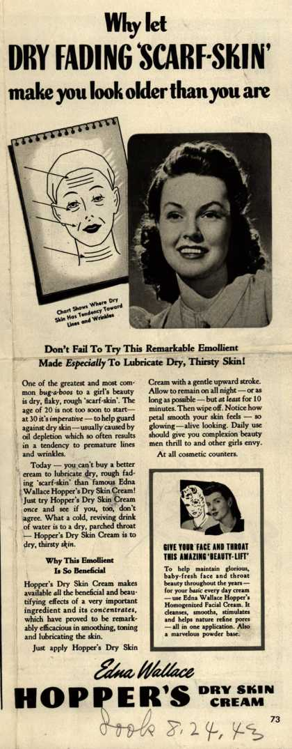 Edna Wallace Hopper's Dry Skin Cream – Why let Dry Fading 'Scarf-Skin' make you look older than you are (1943)