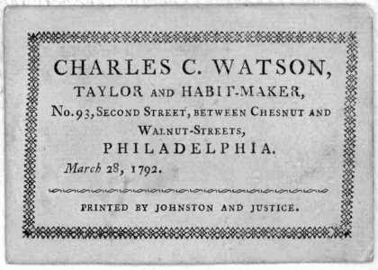 Charles C. Watson. taylor and habit-maker No. 93, Second street, between Chestnut and Walnut-streets. Philadelphia. March 28, 1792. [Philadelphia] Pri (1792)