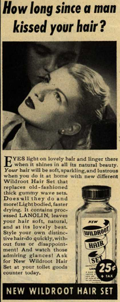 Wildroot Company's Wildroot Hair Set – How long since a man kissed your hair? (1944)