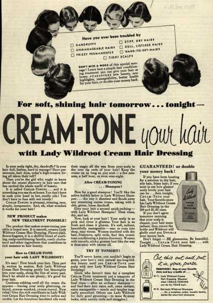 Wildroot Company's Lady Wildroot Cream Hair Dressing – For soft, shining hair tomorrow... tonight- Cream-Tone your hair (1952)