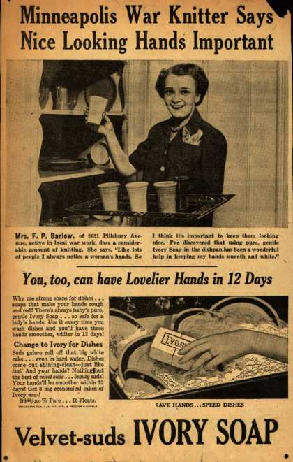 Procter & Gamble Co.'s Ivory Soap – Minneapolis War Knitter Says Nice Looking Hands Important (1942)