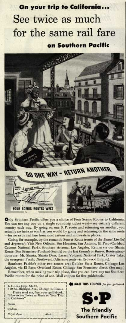 Southern Pacific's California – On your trip to California...See twice as much for the same rail fare on Southern Pacific (1948)