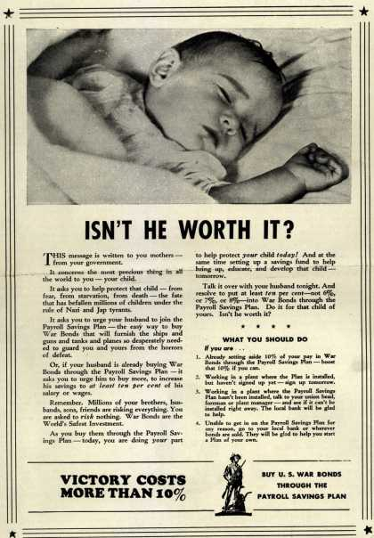 U. S. Government's War Bonds – Isn't He Worth It? (1943)