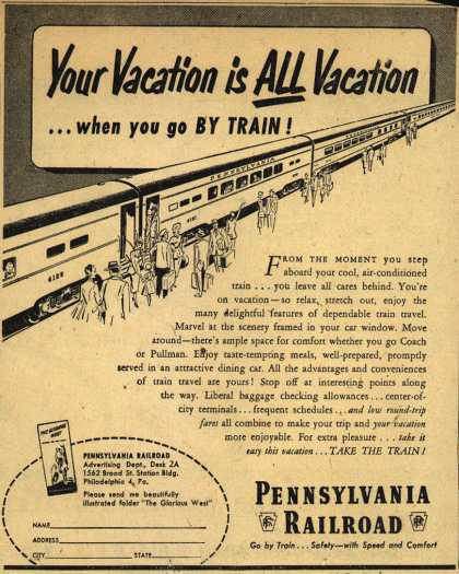 Pennsylvania Railroad – Your Vacation is All Vacation ...when you go BY TRAIN (1951)