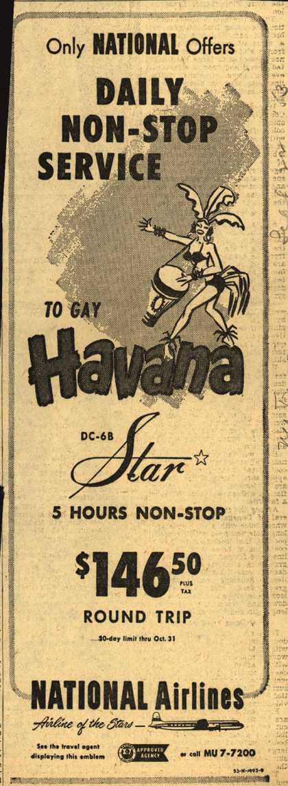 National Airline's Havana – Only National Offers DAILY NON-STOP SERVICE to gay Havana (1953)