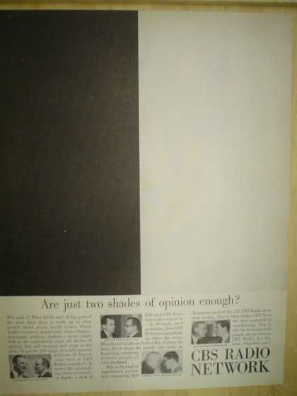 CBS Radio Network. Are just two shades of opinion enough? (1958)