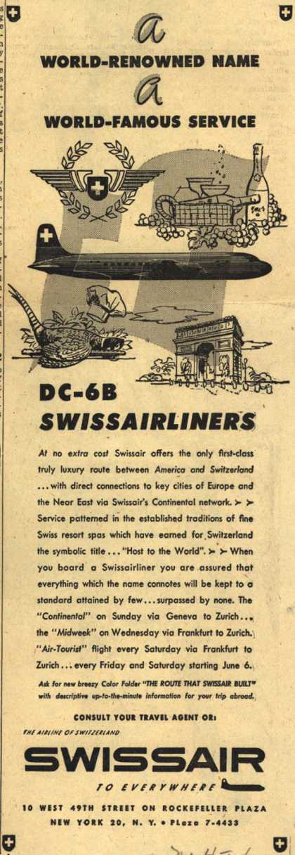 SwissAir's Service – A World-Renowned Name, A World-Famous Service DC-6B SwissAirliners (1952)