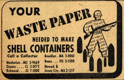 Waste Paper Collector's Waste Paper – Your Waste Paper Needed To Make Shell Containers (1943)