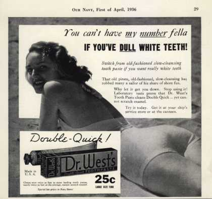 Dr. West's Double-Quick Toothpaste – You can't have my number fella IF YOU'VE DULL WHITE TEETH (1936)