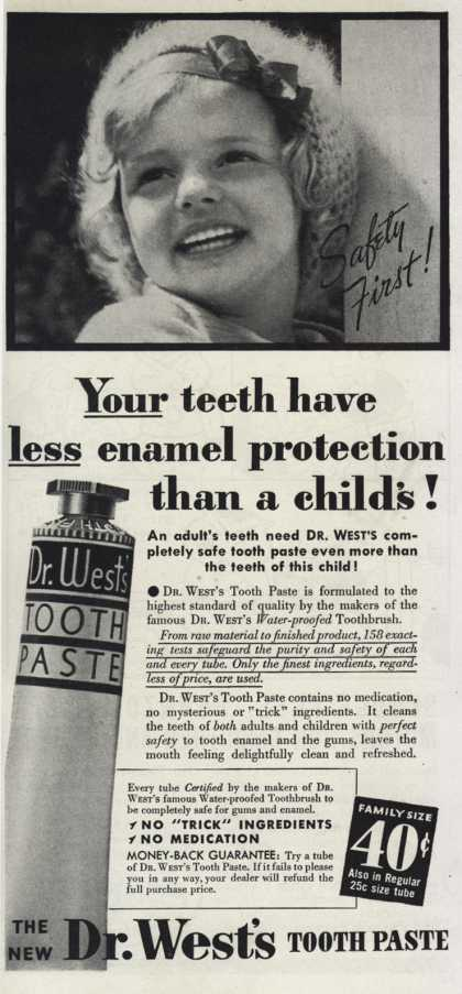 Dr. West's tooth paste – Your teeth have less enamel protection than a child's (1937)