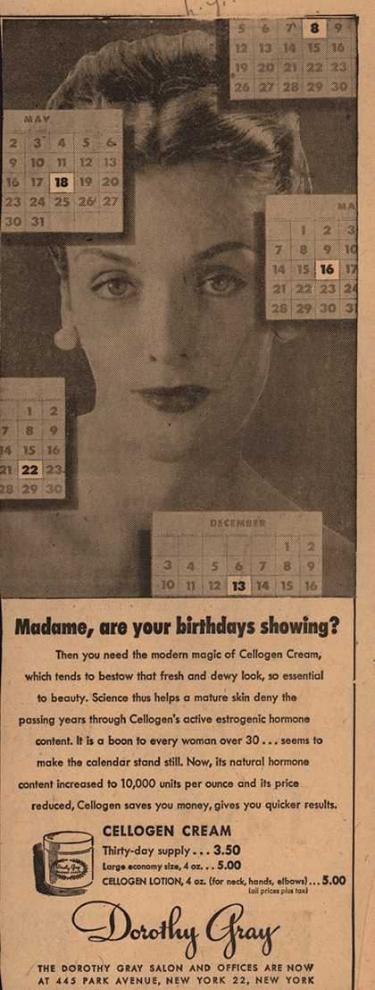 Dorothy Gray's Cellogen Cream – Madame, Are Your Birthdays Showing? (1947)