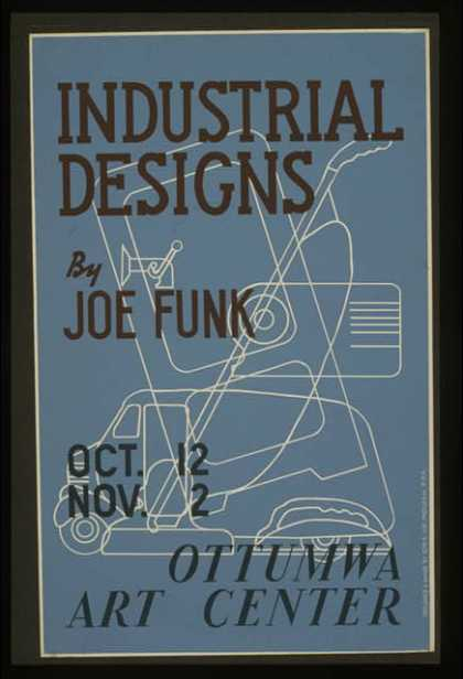 Industrial designs by Joe Funk, Ottumwa Art Center / designed & made by Iowa Art Program, W.P.A. (1936)