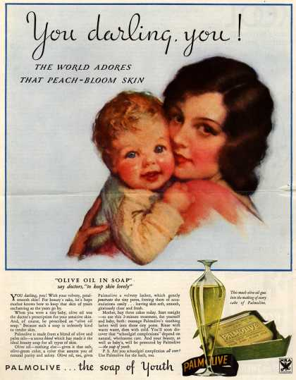Palmolive Company's Palmolive Soap – You darling, you! The World Adores That Peach-Bloom Skin (1933)