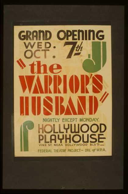 """The warrior's husband"" – Nightly except Monday – Hollywood Playhouse. (1942)"