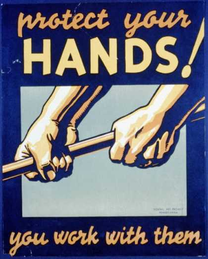 Protect your hands! – You work with them. (1936)