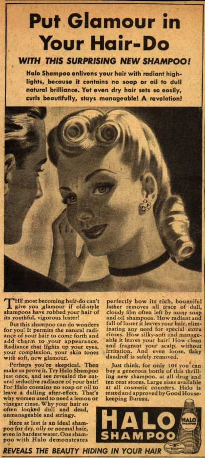 Colgate-Palmolive-Peet Company's Halo Shampoo – Put Glamour in Your Hair-Do (1940)
