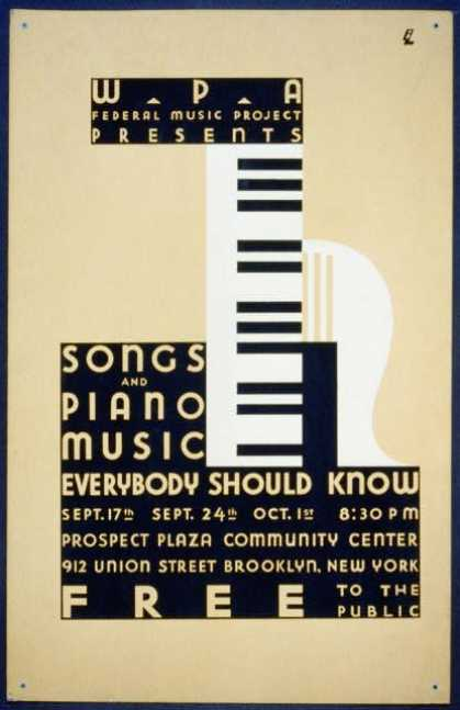 WPA Federal Music Project presents songs and piano music everybody should know – Free to the public / BL. (1936)