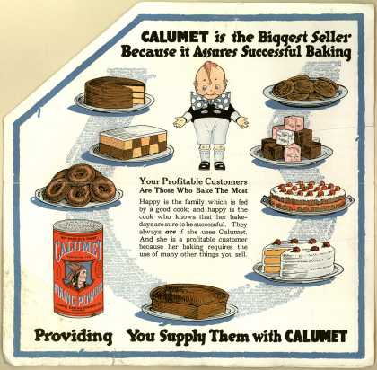 Calumet Baking Powder Co.'s Calumet Baking Powder – Calumet Service and Quality Stimulates Trade-Increases Goodwill