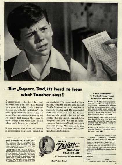 Zenith Radio Corporation's Hearing Aids – ... But Jeepers, Dad, it's hard to hear what Teacher says (1945)