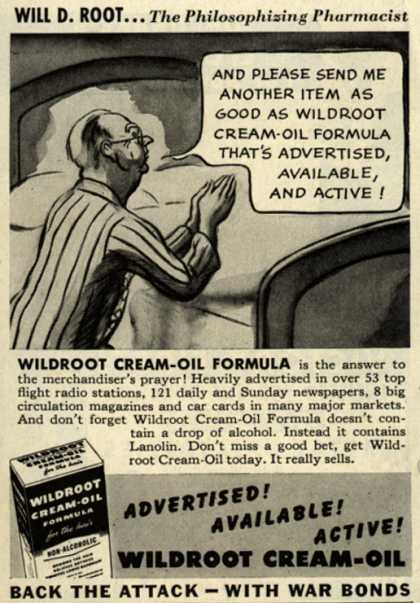 Wildroot Company's Wildroot Cream-Oil – Will D. Root... The Philosophizing Pharmacist (1943)