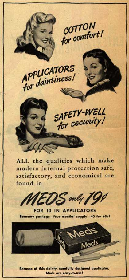 Personal Products Corporation's Meds Tampons – Cotton for comfort! Applicators for daintiness! Safety-well for security (1944)
