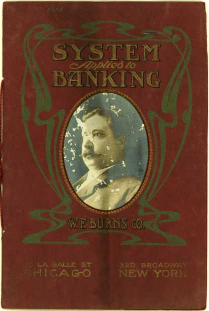 W. F. Burns Co.'s Home Savings Bank System – System Applied to Banking
