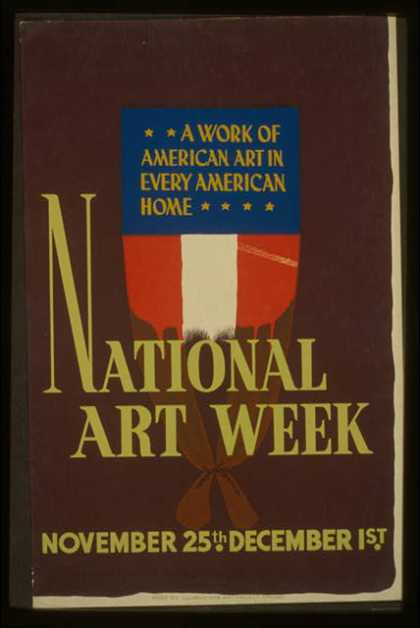 National art week, November 25th – December 1st – A work of American art in every American home. (1936)