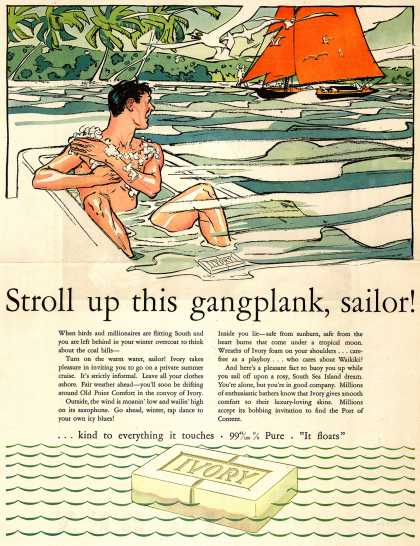 Procter & Gamble Co.'s Ivory Soap – Stroll up this gangplank, sailor (1931)