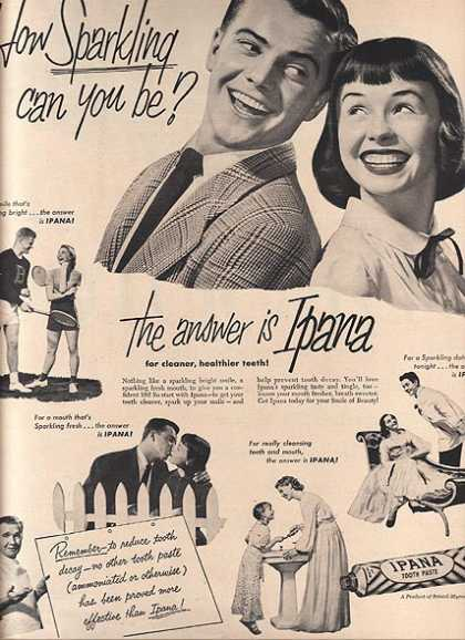 "Ipana's ""How Sparkling can you be?"" (1951)"